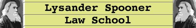 lysanderspoonerlawschool_org_banner_625x90